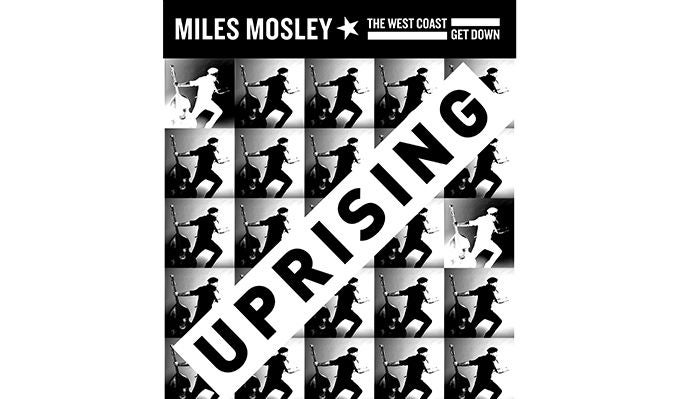 miles-mosley-the-west-coast-get-down-tickets_01-29-17_17_5842255c52d6a.jpg